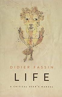 Life: A Critical User′s Manual
