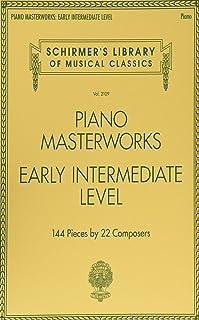 Schirmer's library of musical classics volume 2109: piano masterworks - early intermediate level pia