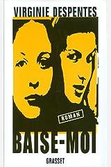 Baise-moi (Littérature Française) Format Kindle