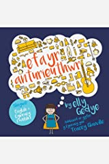 Eva the Adventurer. Efa yr Anturieuthwr: Bilingual Book: English + Cymraeg (Welsh) (Welsh Edition) Paperback
