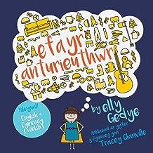 Eva the Adventurer. Efa yr Anturieuthwr: Bilingual Book: English + Cymraeg (Welsh) (Welsh Edition)