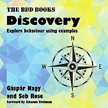 Discovery (Explore Behaviour Using Examples): BDD Books, Book 1