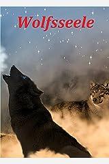 Wolfsseele Kindle Ausgabe