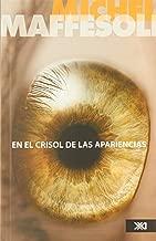 En el crisol de las apariencias: para una etica de la estetica (Spanish Edition)