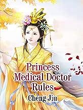 Princess Medical Doctor Rules: Volume 4
