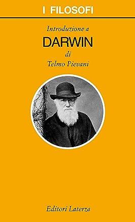 Introduzione a Darwin (I filosofi Vol. 100)