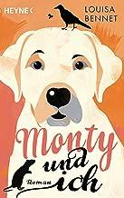 Monty und ich: Roman (German Edition)