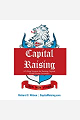 Capital Raising: The 5-Step System for Raising Capital from Private Investors Audible Audiobook