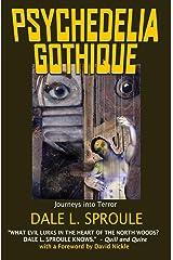 Psychedelia Gothique Kindle Edition