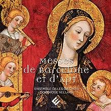 Messes de Barcelone et d'Apt