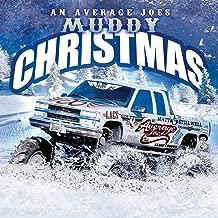 An Average Joes Muddy Christmas