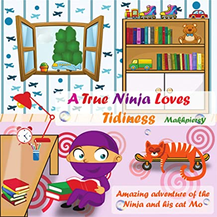 Amazon.com: A True Ninja Loves Tidiness eBook: Maks ...