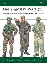 The Yugoslav Wars (2): Bosnia, Kosovo and Macedonia 1992–2001 (Elite Book 146)