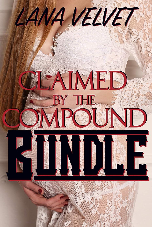 伴う問い合わせ悲惨なClaimed by the Compound: Bundle (English Edition)