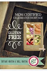 Mom Certified Celebrate Heritage Kindle Edition