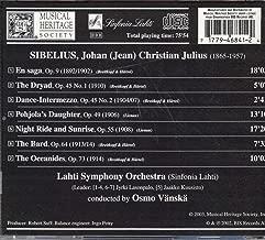 Sibelius: Tone Poems: En saga, Op. 9 / The Dryad, Op. 45/1 / Dance-Intermezzo, Op. 45/2 / Pohjola's Daughter, Op. 49 / Night Ride and Sunrise, Op. 55 / The Bard, Op. 64 / The Oceanides, Op. 73