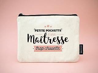 Pochette maîtresse - Petite pochette d'une maitresse trop chouette | Manahia | Pochette 100% coton | cadeau maîtresse - tr...