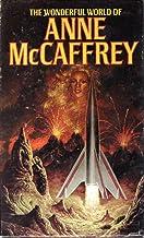 The Wonderful World of Anne McCaffrey 4-Volume Boxed Set: The Ship Who Sang, Restoree, To Ride Pegasus, Decision at Doona