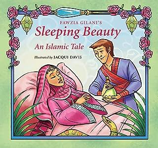 Sleeping Beauty: An Islamic Tale (Islamic Fairy Tales)