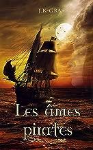 Les Âmes Pirates: L'Anarkhia (French Edition)