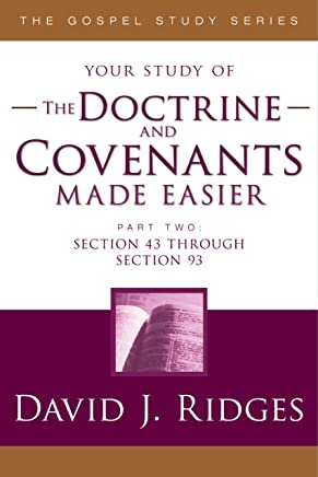The Doctrine and Covenants Made Easier, Part 2 (The Gospel Studies Series)