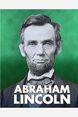 Abraham Lincoln (American Biographies) Kindle Edition