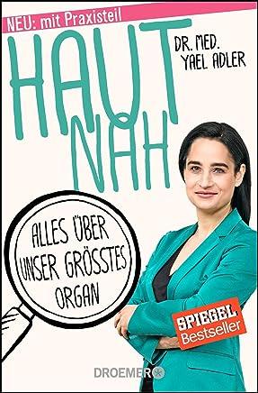 Haut nah: Alles über unser größtes Organ | Yael Adler | Bücher-Bestseller