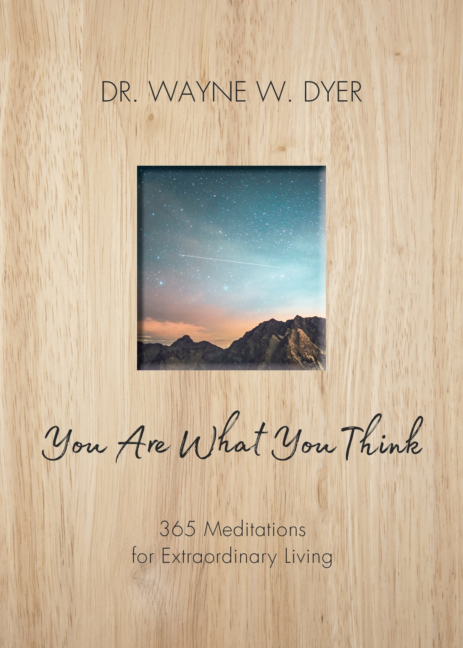 Download You Are What You Think: 365 Meditations For Purposeful Living 