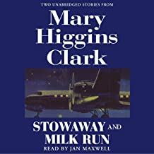'Stowaway' and 'Milk Run': Two Unabridged Stories from Mary Higgins Clark