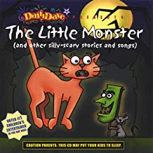 The Little Monster (And Other Silly-Scary Stories and Songs)