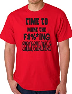 TIME to Make The Chimichangas - RED T Shirt