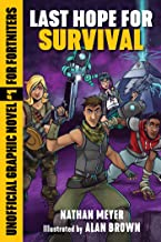 Last Hope for Survival: Unofficial Graphic Novel #1 for Fortniters (Storm Shield)