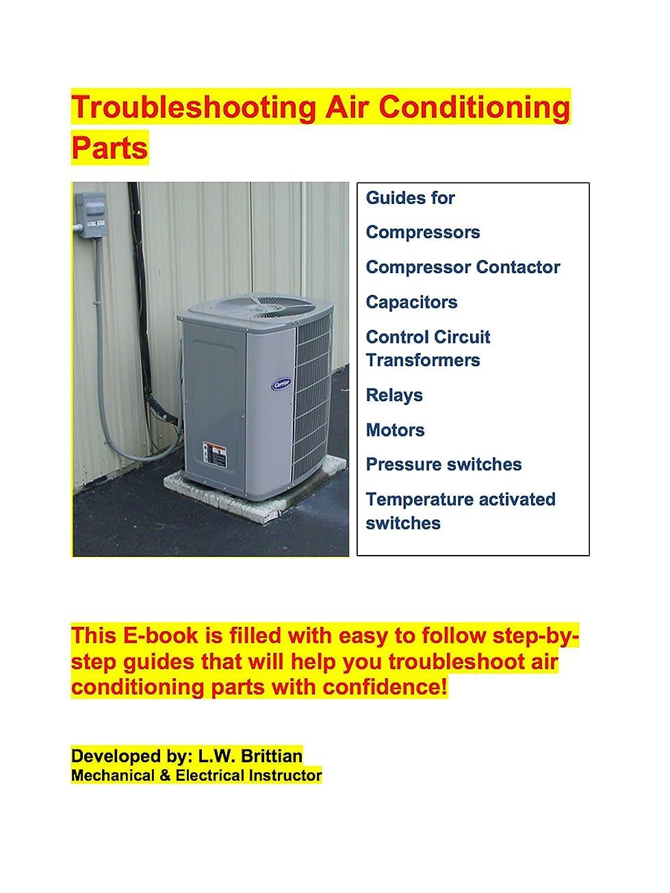 モス反発論理Troubleshooting Air Conditioning Parts (English Edition)