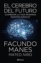 El cerebro del futuro (Spanish Edition)