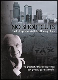 No Shortcuts: The Entrepreneurial Life of Henry Bloch
