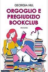 Orgoglio e pregiudizio bookclub (Italian Edition) Kindle Edition