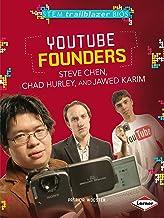 YouTube Founders Steve Chen, Chad Hurley, and Jawed Karim (STEM Trailblazer Bios)