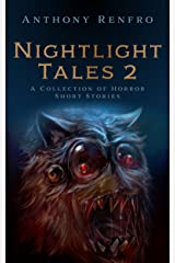 Nightlight Tales 2: A Collection of Horror Short Stories Kindle Edition