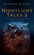 Nightlight Tales 2: A Collection of Horror Short Stories