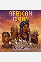 African Icons: Ten People Who Built a Continent: Ten People Who Shaped History Audio CD