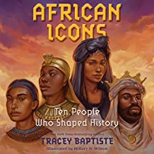 African Icons: Ten People Who Built a Continent