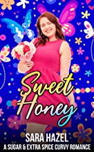 Sweet Honey (Sugar & Extra Spice Curvy Romance Book 2) (English Edition)