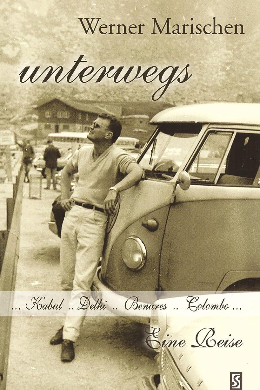 キャップパーティーロードハウスunterwegs: Afghanistan... Indien... Ceylon... Kuweit…  Eine Reise (German Edition)