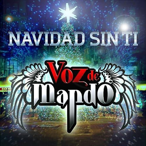 Navidad Sin Tí By Voz De Mando On Amazon Music Amazoncom
