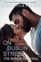 On Dublin Street: The Bonus Material