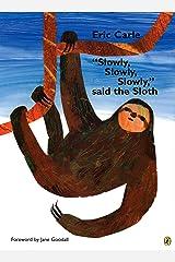 """Slowly, Slowly, Slowly,"" said the Sloth Kindle Edition"