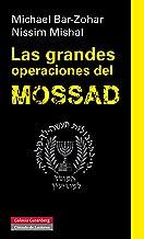 Las grandes operaciones del Mossad (Ensayo) (Spanish Edition)