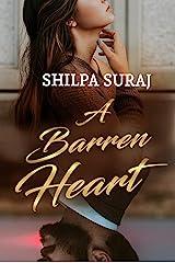 A Barren Heart: A tender, angsty, heartbreaking romance Kindle Edition