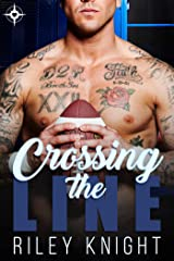 Crossing the Line Kindle Edition