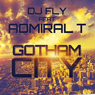 Gotham City (feat. Admiral T)